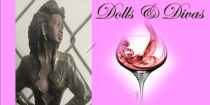 Dolls & Divas:  A Girls Night Out @ National Black Doll Museum of History & Culture | Mansfield | Massachusetts | United States